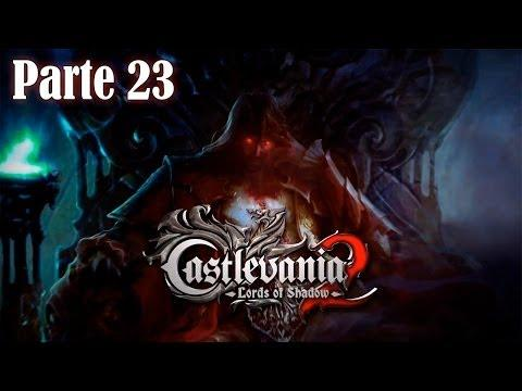 Castlevania Lords of Shadow 2 Walkthrough Parte 23 - Español (PS3 Gameplay HD)