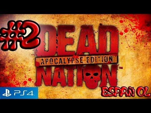 Dead Nation PS4 Gameplay ESPAÑOL #2 -COMENTADO-